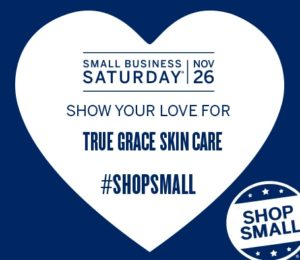 November 26 Shop Small at True Grace!